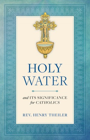 Holy Water, Rev. Henry Theiler