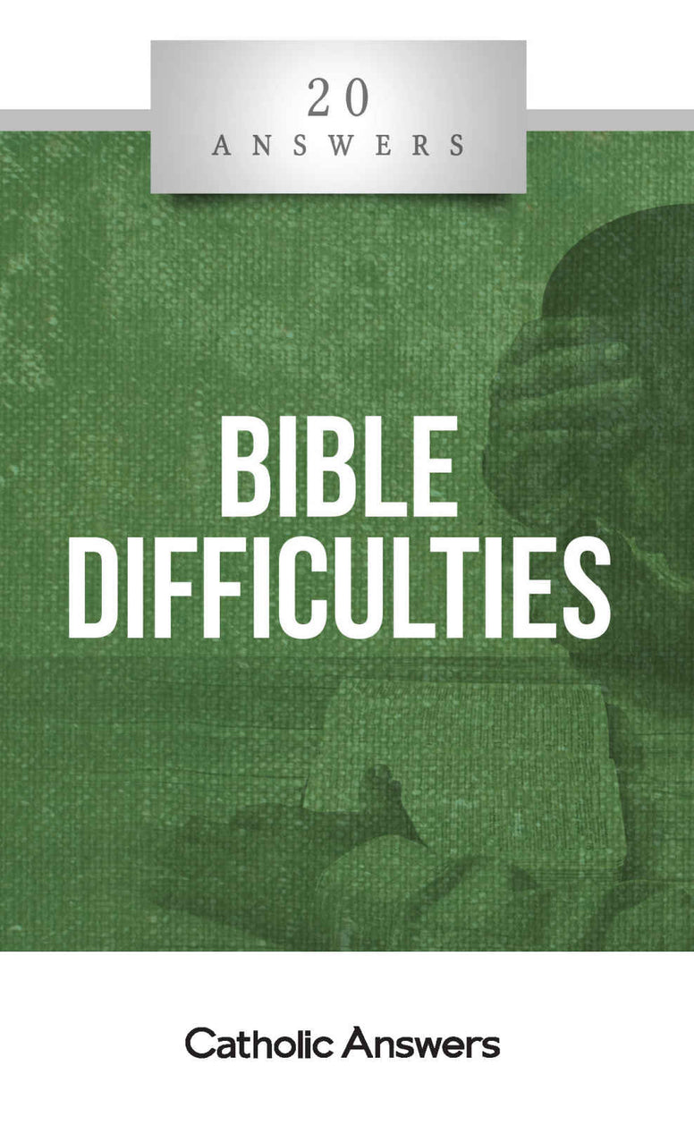 20 Answers - Bible Difficulties