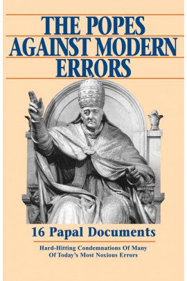 The Popes Against Modern Errors, Edited by Anthony J. Mioni, Jr.
