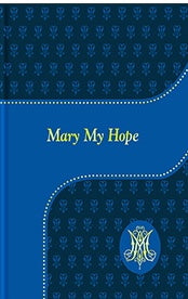 Mary My Hope, Lawrence G. Lovasik, SVD