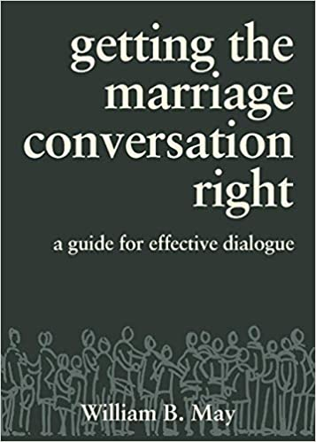 Getting the Marriage Conversation Right - A Guide for Effective Dialogue