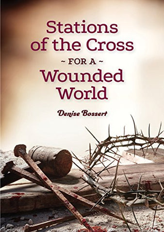 Stations of the Cross for A Wounded World