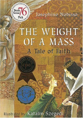 The Weight of A Mass A Tale of Faith