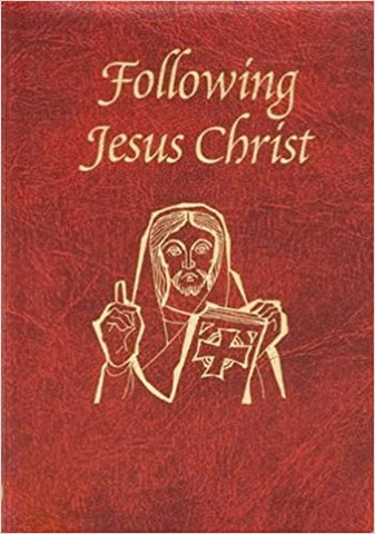 Following Jesus Christ: Prayers and Meditations on the Passion of Christ
