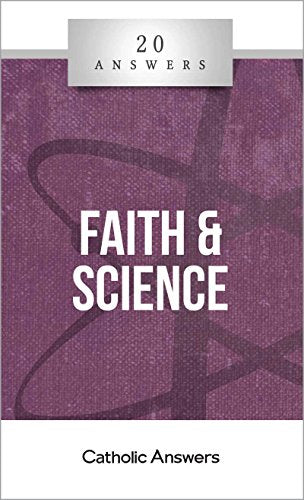 20 Answers - Faith and Science