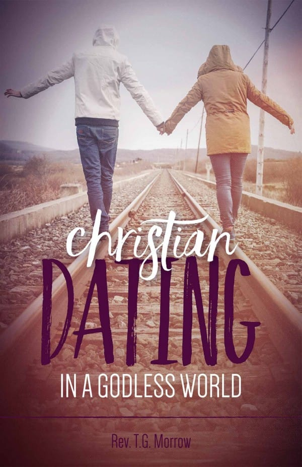 Christian Dating in a Godless World, Rev. T.J. Morrow
