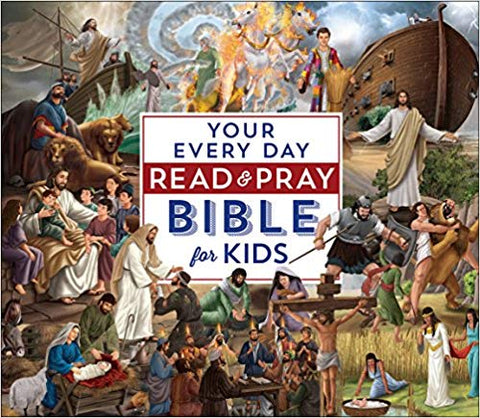 Your Every Day Read & Pray Bible for Kids