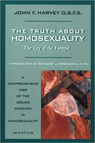 The Truth About Homosexuality, John F. Harvey, OSFS