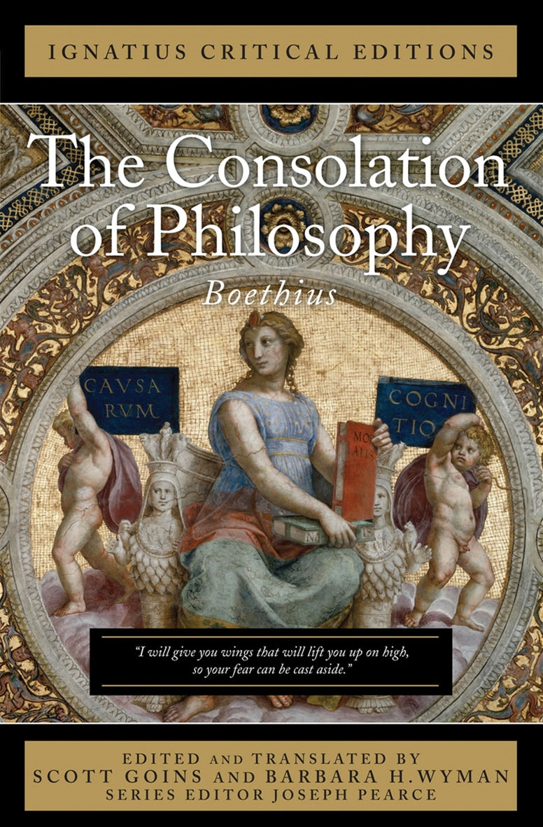 The Consolation of Philosophy Boethius Edited and Translated By Scott Goins and Barbara H. Wyman