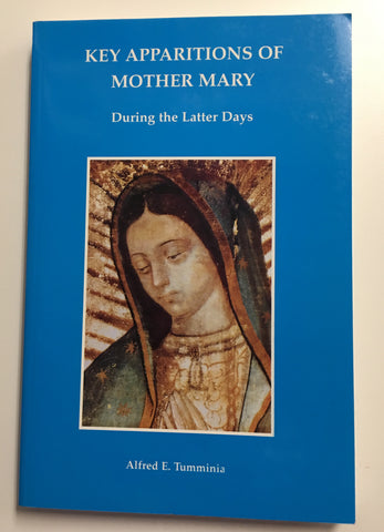 Key Apparitions of Mother Mary, Alfred E. Tumminia