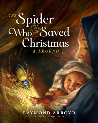 The Spider Who Saved Christmas; A Legend