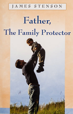Father, The Family Protector, James Stenson