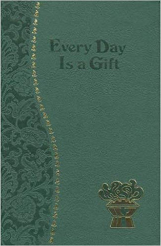 Every Day is a Gift, Introduction by Rev. Frederick Schroeder