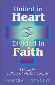United in Heart, Divided in Faith, Sandra L. Stanko