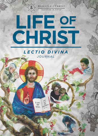 Life of Christ - Lectio Divina Journal - By Disciple of Christ