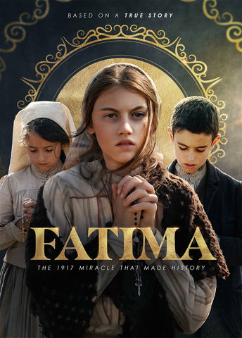 Fatima, The 1917 Miracle that Made History-DVD