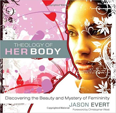 Theology of His,Her Body, Jason Evert