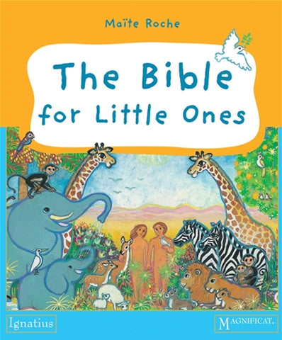 The Bible for Little Ones by Maite Roche