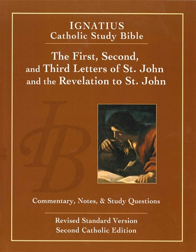 The First, Second and Third Letters of St. John and the Revelation to St. John