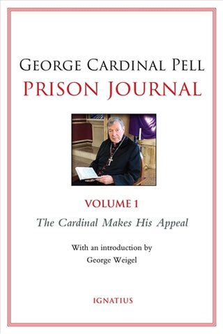 Prison Journal: The Cardinal Makes His Appeal