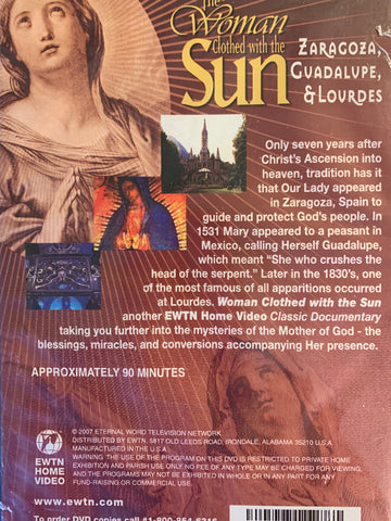 The Woman Clothed with the Sun - Zaragoza, Guadalupe & Lourdes  EWTN Network DVD