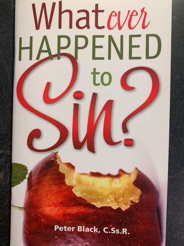 Whatever Happened to Sin?