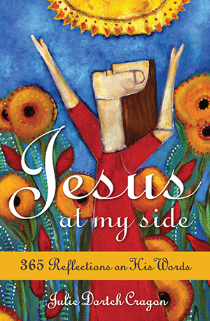 Jesus at My Side: 365 Reflections on His Words, Cragon
