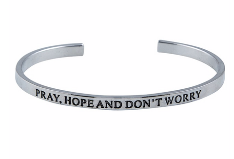 Pray, Hope and Don't Worry Cuff Bracelet