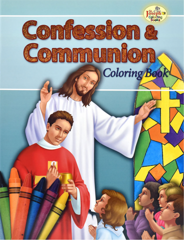 Confession And Communion Coloring Book - Part of the St. Joseph Coloring Book Series