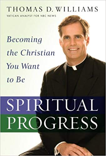 Spiritual Progress: Becoming the Christian You Want to Be, Williams