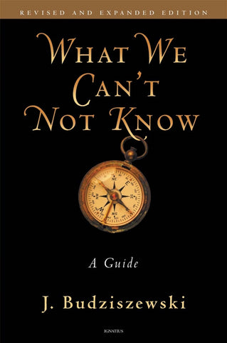 What We Can't Not Know - A Guide