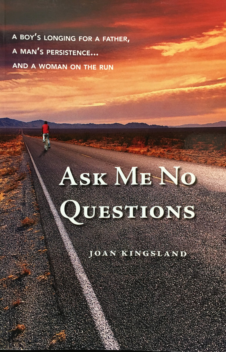 Ask Me No Questions by Joan Kingsland
