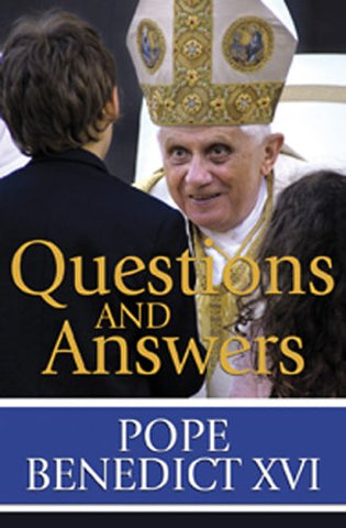 Questions and Answers Pope Benedict XVI