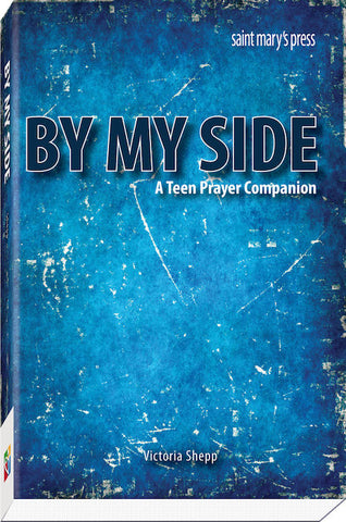 By My Side, a teen prayer companion, Victoria Shepp