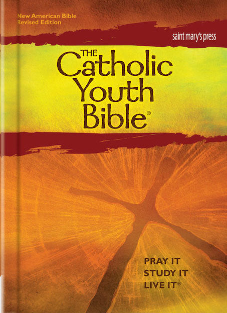 The Catholic Youth Bible - Pray It, Study It, Live It - NABRE Hardcover
