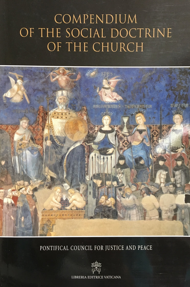 Compendium of the Social Doctrine of the Church by the Pontifical Council for Justice and Peace