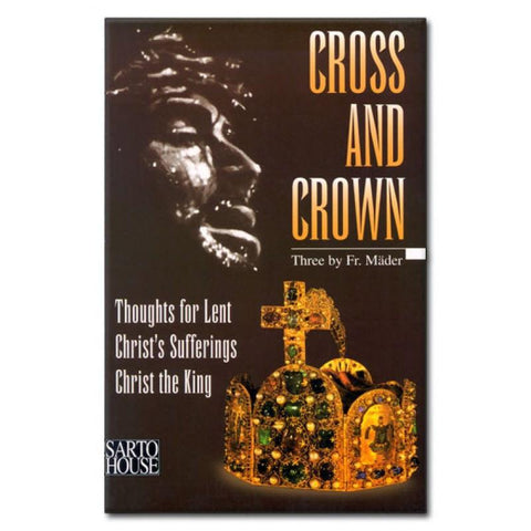 Cross and Crown by Mader