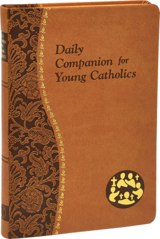 Daily Companion for Young Catholics by Allan F. Wright