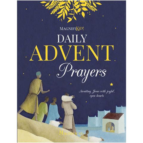 Magnifikid! Daily Advent Prayers