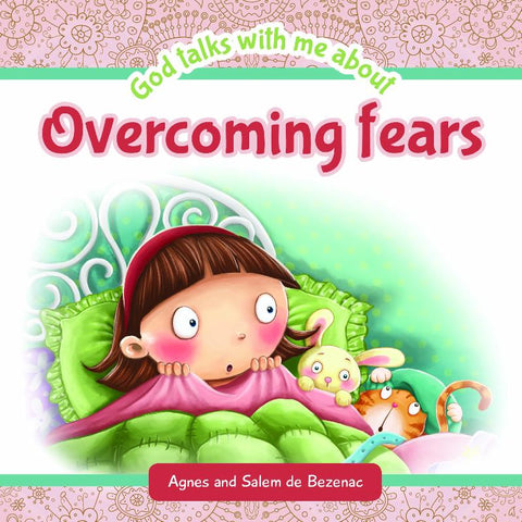 God Talks With Me About Overcoming Fears
