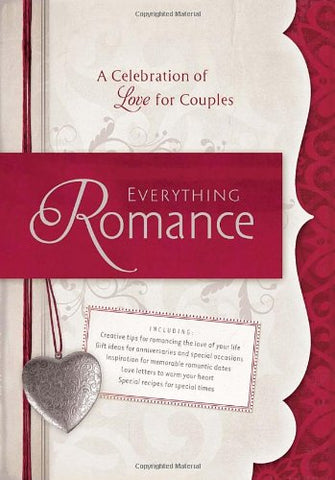 Everything Romance - A Celebration of Love for Couples By Todd Hafer