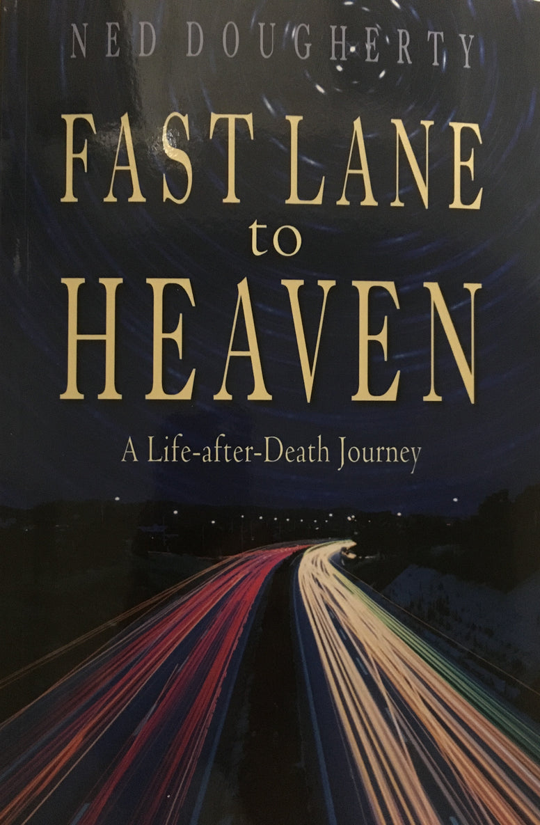 Fast Lane to Heaven, Ned Doughtery