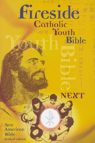 Fireside Catholic Youth Bible - Next - New American Bible Revised Edition