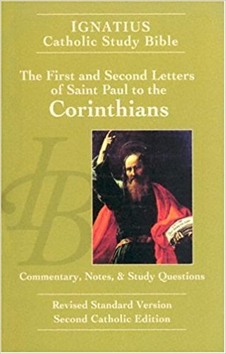 Ignatius Catholic Study Bible - The First and Second Letters of St. Paul to the Corinthians