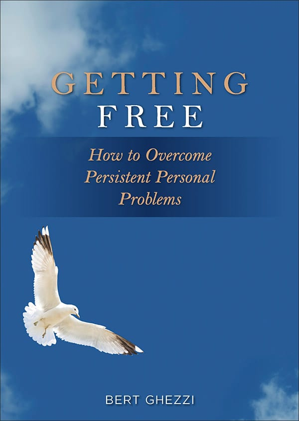 Getting Free - How to Overcome Persistent Personal Problems By Bert Ghezzi