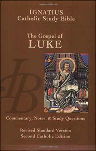 Ignatius Catholic Study Bible - The Gospel of Luke