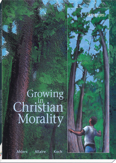 Growing in Christian Morality By Julia Alhers, Barbara Allaire, Carl Koch