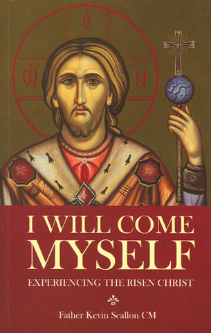I Will Come Myself, Father Kevin Scallon, CM
