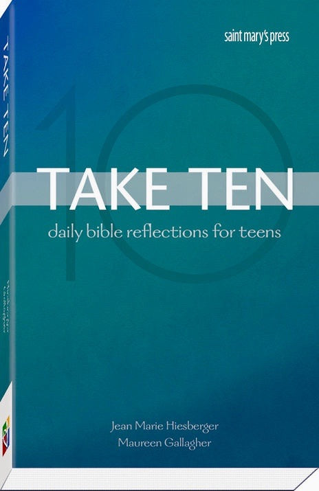 Take Ten, Daily Bible Reflections for Teens, Jean Marie Hiesberger