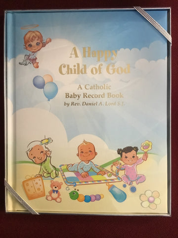 A Happy Child of God: A Catholic Baby Record Book